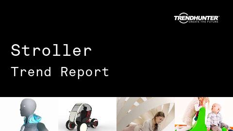 Stroller Trend Report and Stroller Market Research