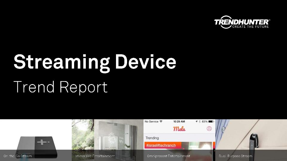 Streaming Device Trend Report Research