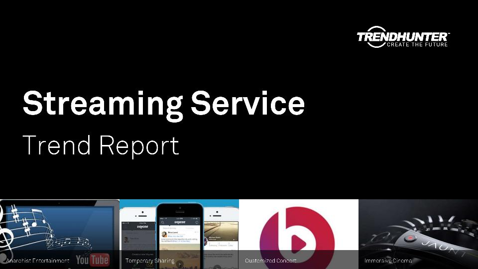 Streaming Service Trend Report Research