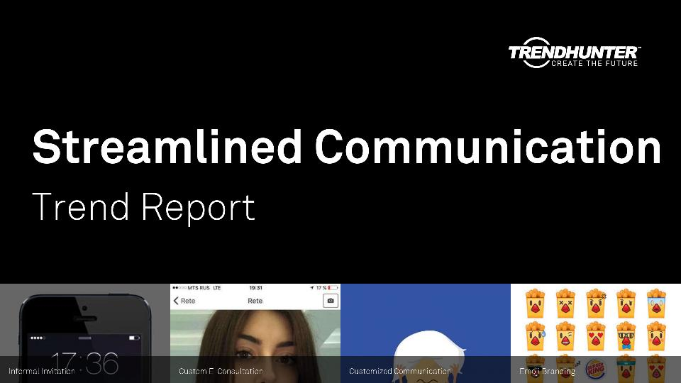 Streamlined Communication Trend Report Research