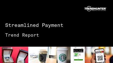 Streamlined Payment Trend Report and Streamlined Payment Market Research