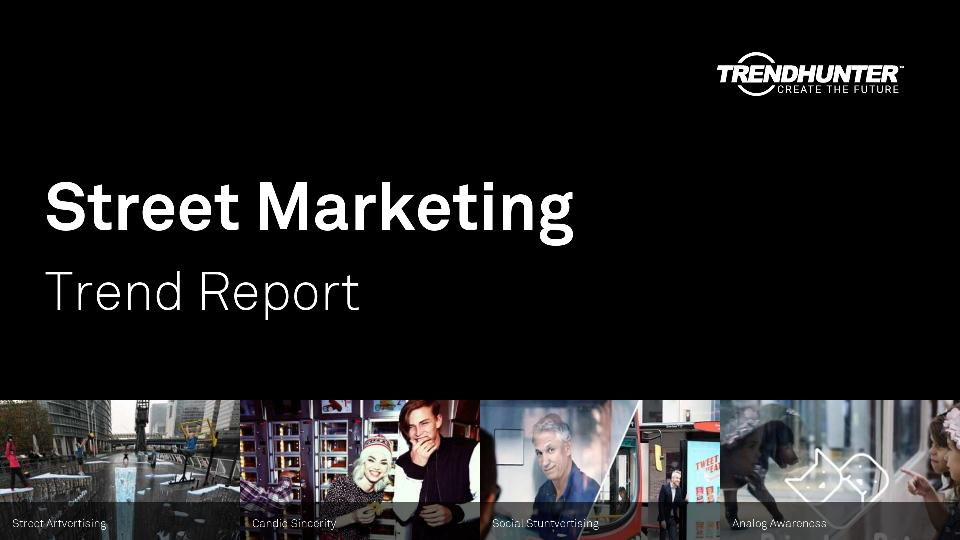 Street Marketing Trend Report Research