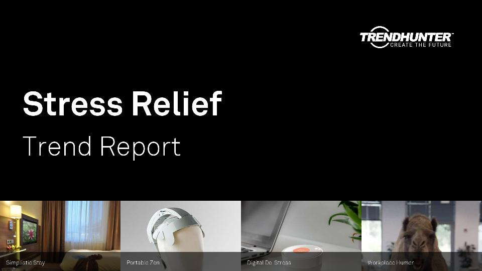 Stress Relief Trend Report Research