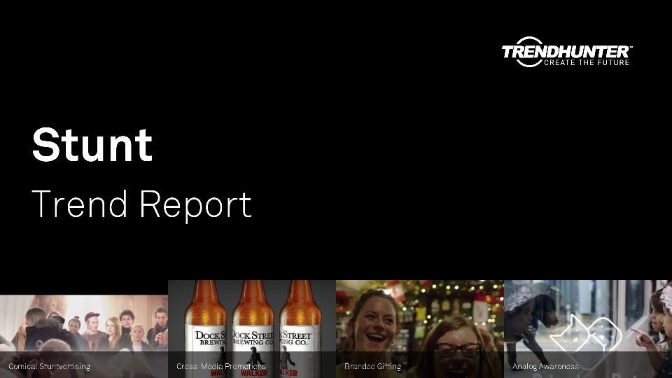 Stunt Trend Report Research