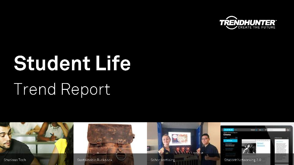 Student Life Trend Report Research