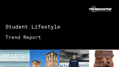 Student Lifestyle Trend Report and Student Lifestyle Market Research