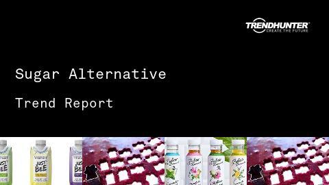 Sugar Alternative Trend Report and Sugar Alternative Market Research