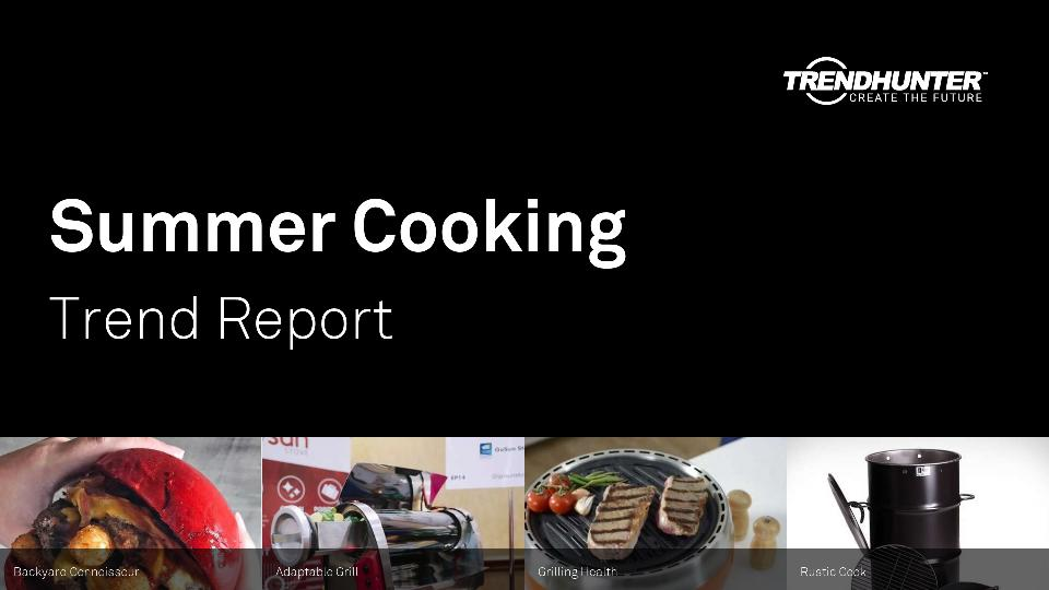 Summer Cooking Trend Report Research