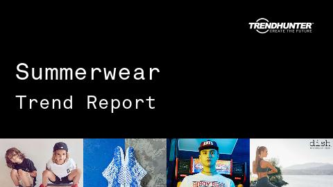 Summerwear Trend Report and Summerwear Market Research