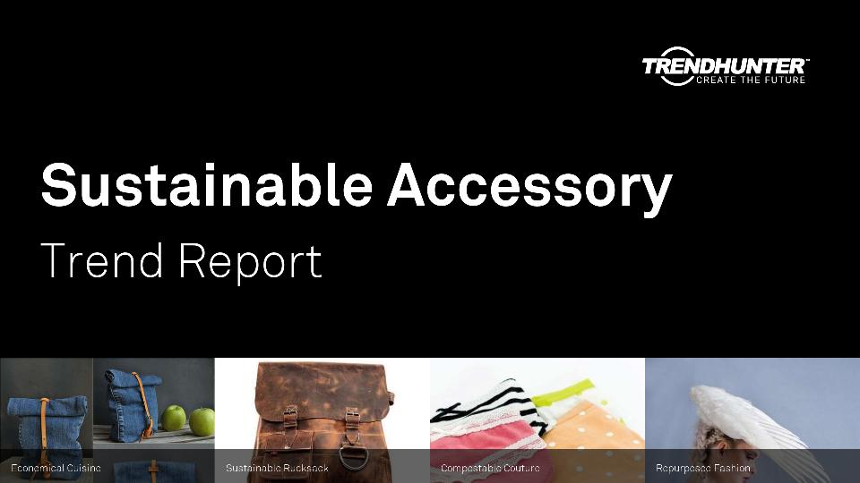 Sustainable Accessory Trend Report Research