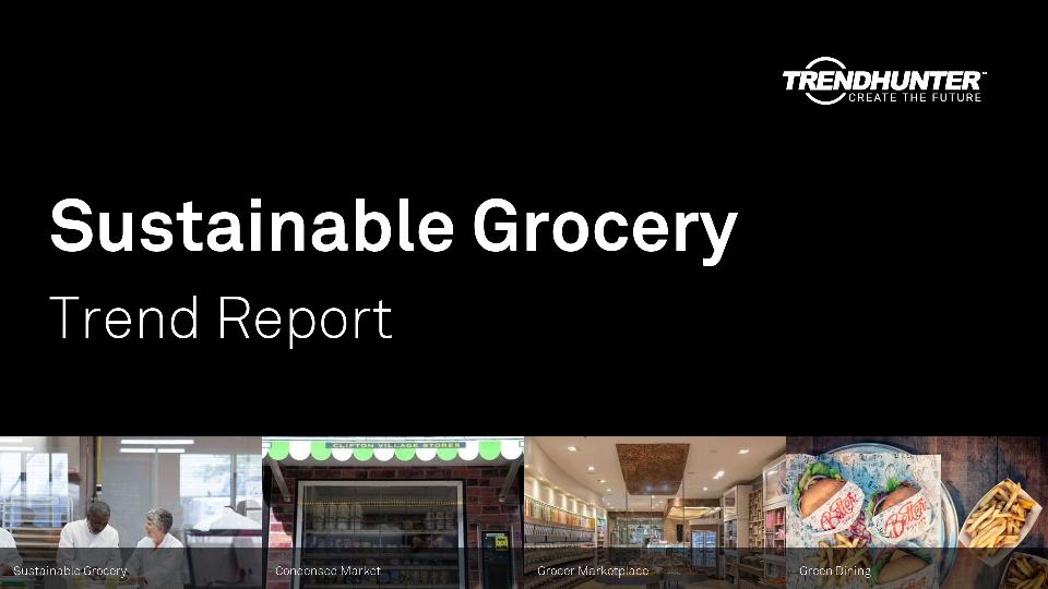 Sustainable Grocery Trend Report Research