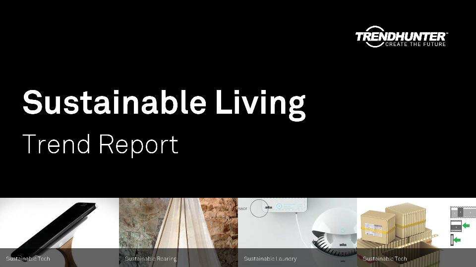 Sustainable Living Trend Report Research