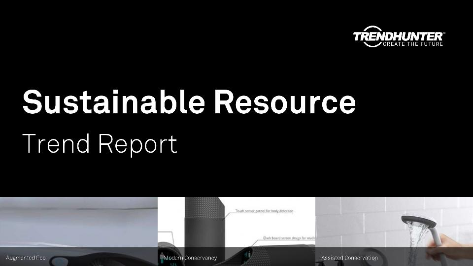 Sustainable Resource Trend Report Research