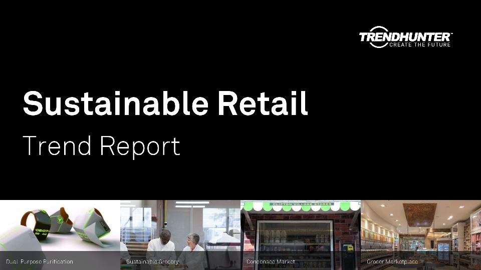 Sustainable Retail Trend Report Research