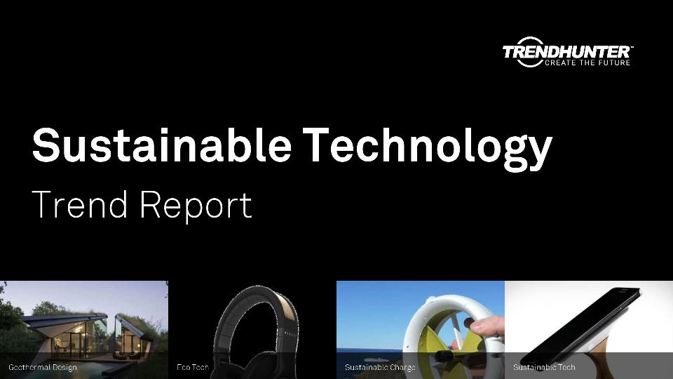 Sustainable Technology Trend Report Research