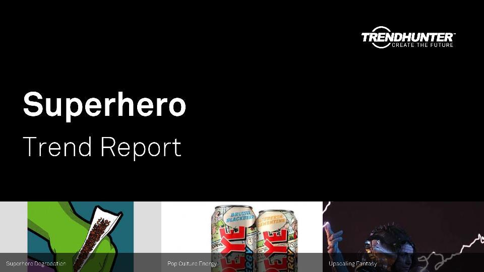Superhero Trend Report Research