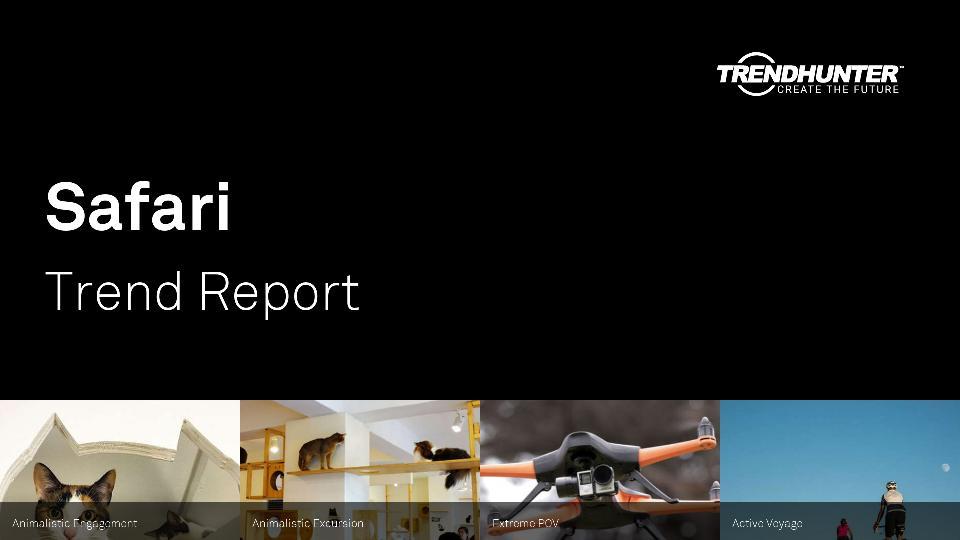 Safari Trend Report Research