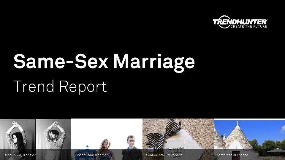 Same-Sex Marriage Trend Report Research