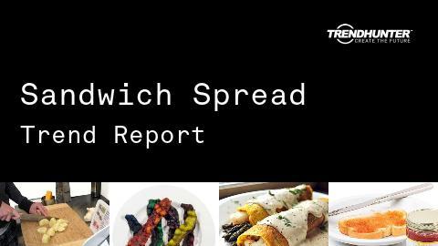 Sandwich Spread Trend Report and Sandwich Spread Market Research