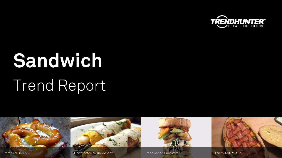 Sandwich Trend Report Research