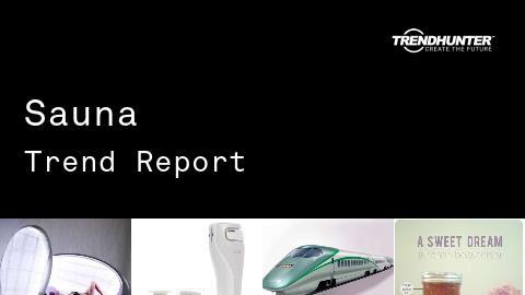 Sauna Trend Report and Sauna Market Research
