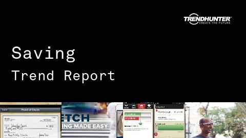 Saving Trend Report and Saving Market Research