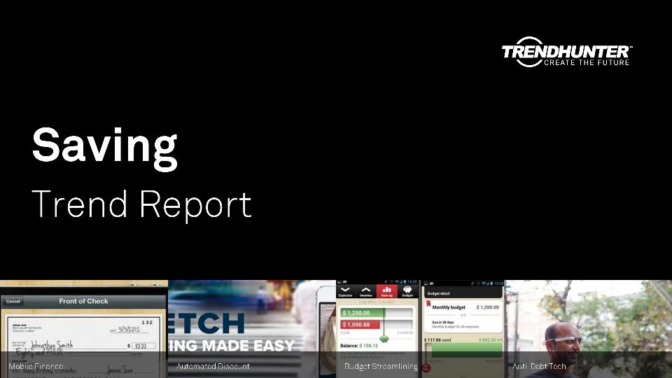 Saving Trend Report Research