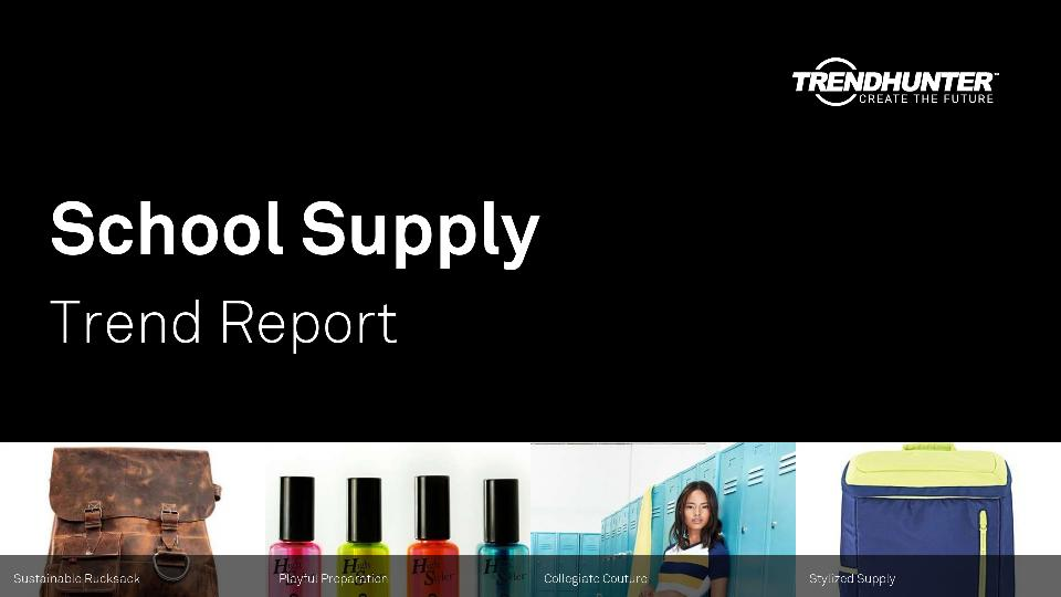 School Supply Trend Report Research