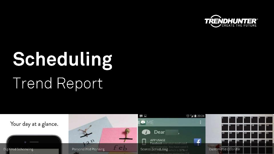 Scheduling Trend Report Research
