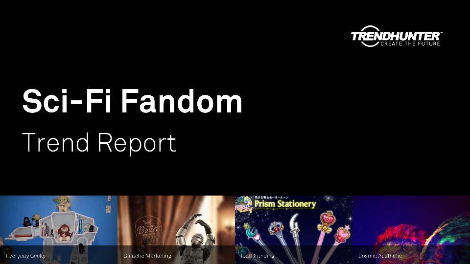 Sci-Fi Fandom Trend Report Research