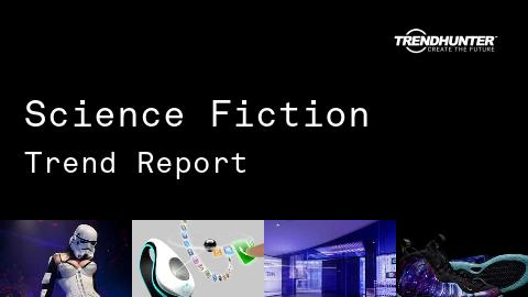 Science Fiction Trend Report and Science Fiction Market Research