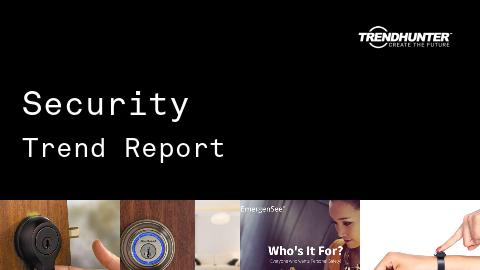 Security Trend Report and Security Market Research