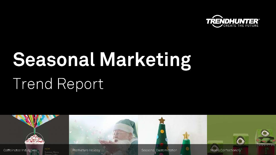 Seasonal Marketing Trend Report Research