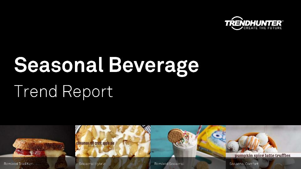 Seasonal Beverage Trend Report Research