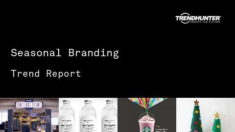 Seasonal Branding Trend Report and Seasonal Branding Market Research