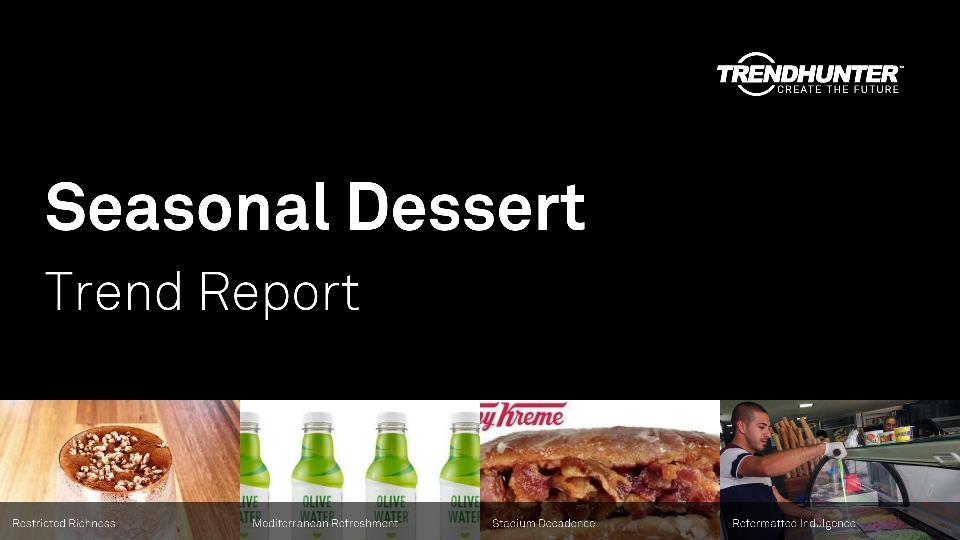 Seasonal Dessert Trend Report Research