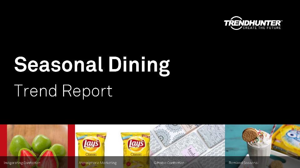 Seasonal Dining Trend Report Research