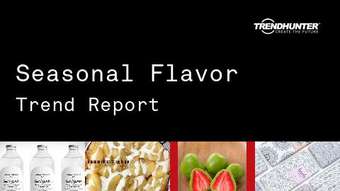 Seasonal Flavor Trend Report and Seasonal Flavor Market Research