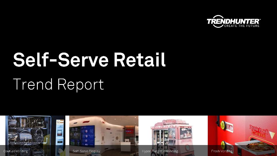 Self-Serve Retail Trend Report Research