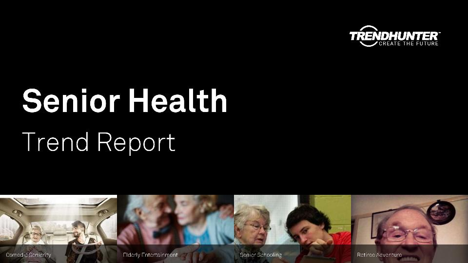Senior Health Trend Report Research