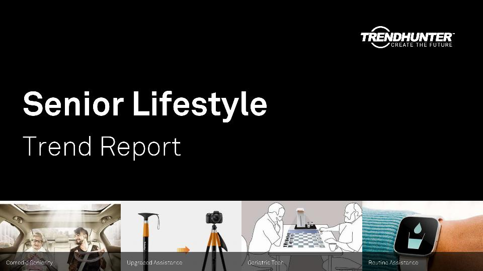 Senior Lifestyle Trend Report Research