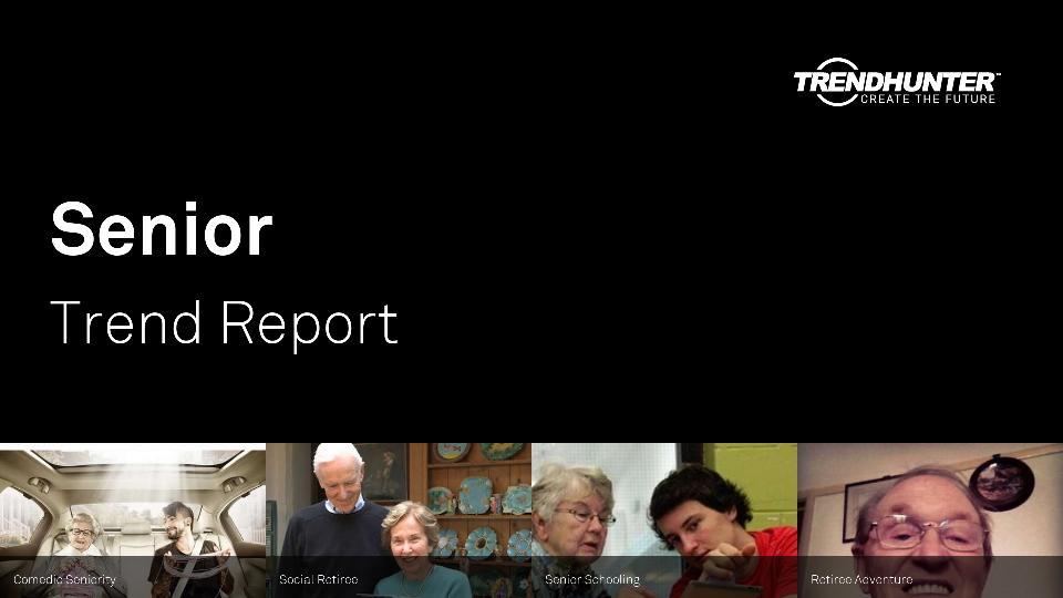 Senior Trend Report Research