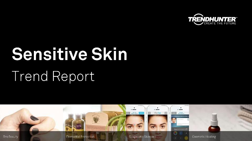 Sensitive Skin Trend Report Research