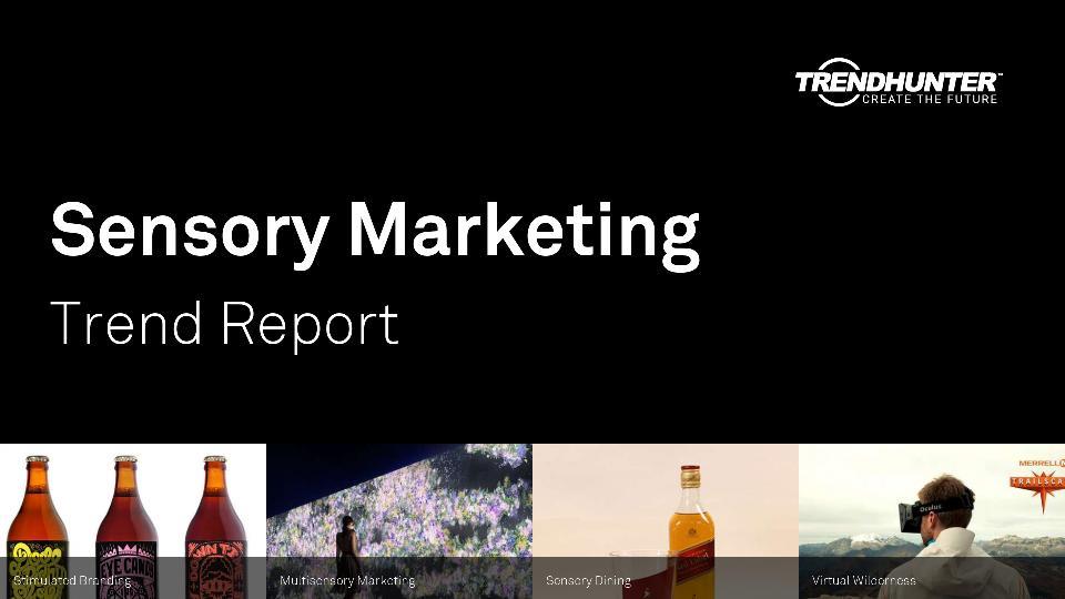 Sensory Marketing Trend Report Research