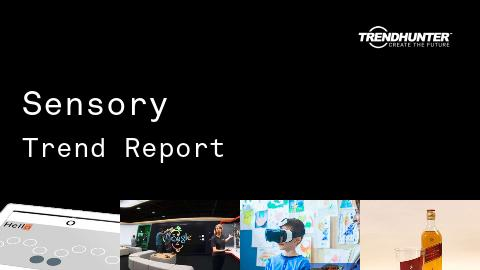Sensory Trend Report and Sensory Market Research