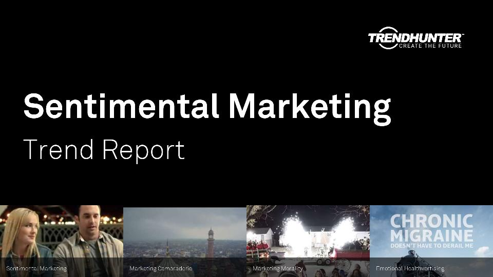 Sentimental Marketing Trend Report Research