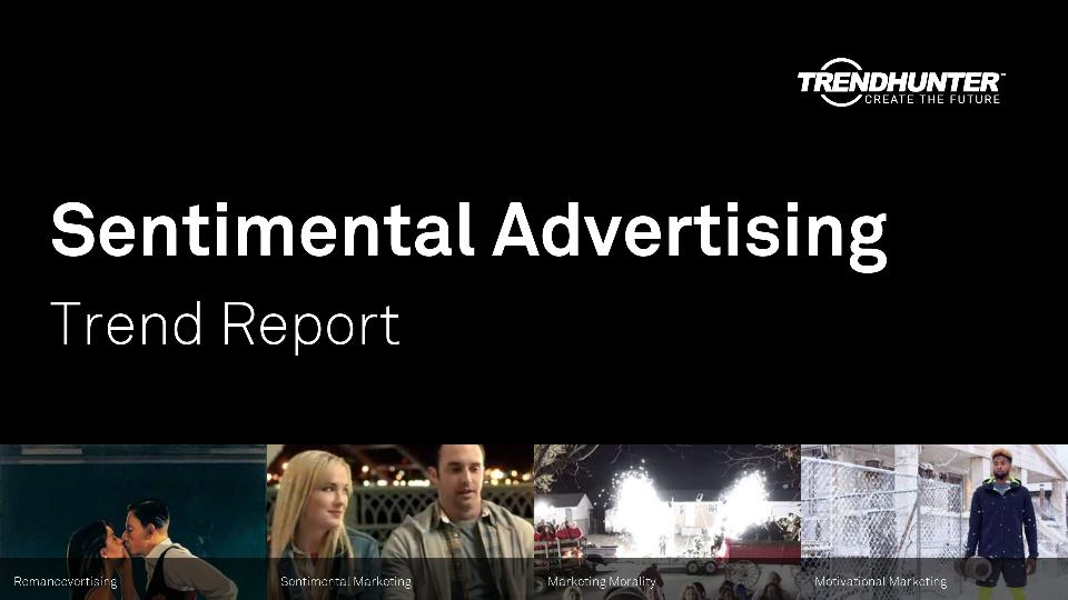 Sentimental Advertising Trend Report Research