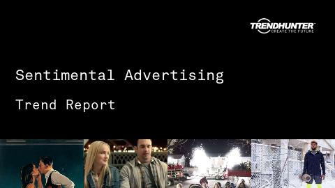 Sentimental Advertising Trend Report and Sentimental Advertising Market Research