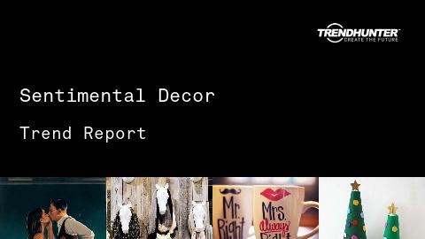 Sentimental Decor Trend Report and Sentimental Decor Market Research