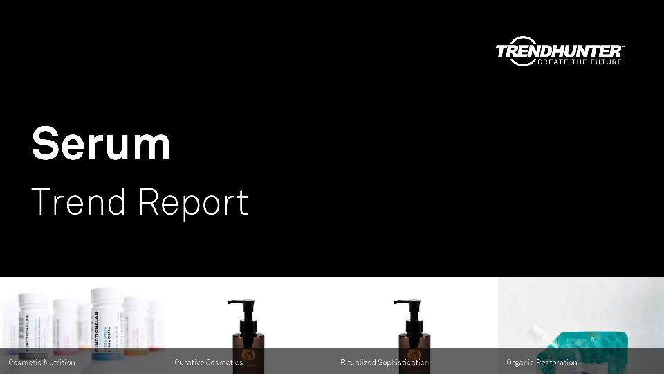 Serum Trend Report Research